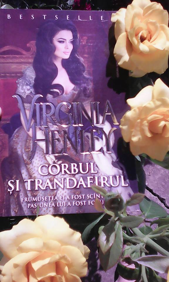 Corbul și trandafirul de Virginia Henley-Editura Miron