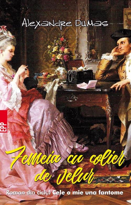 Femeia cu colier de velur - Alexandre Dumas - prezentare