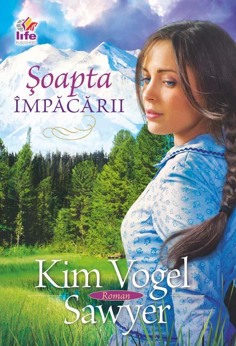 Şoapta împăcării - Kim Vogel Sawyer
