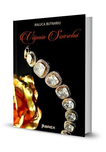 Văpaia soarelui de Raluca Butnariu-Editura Librex Publishing