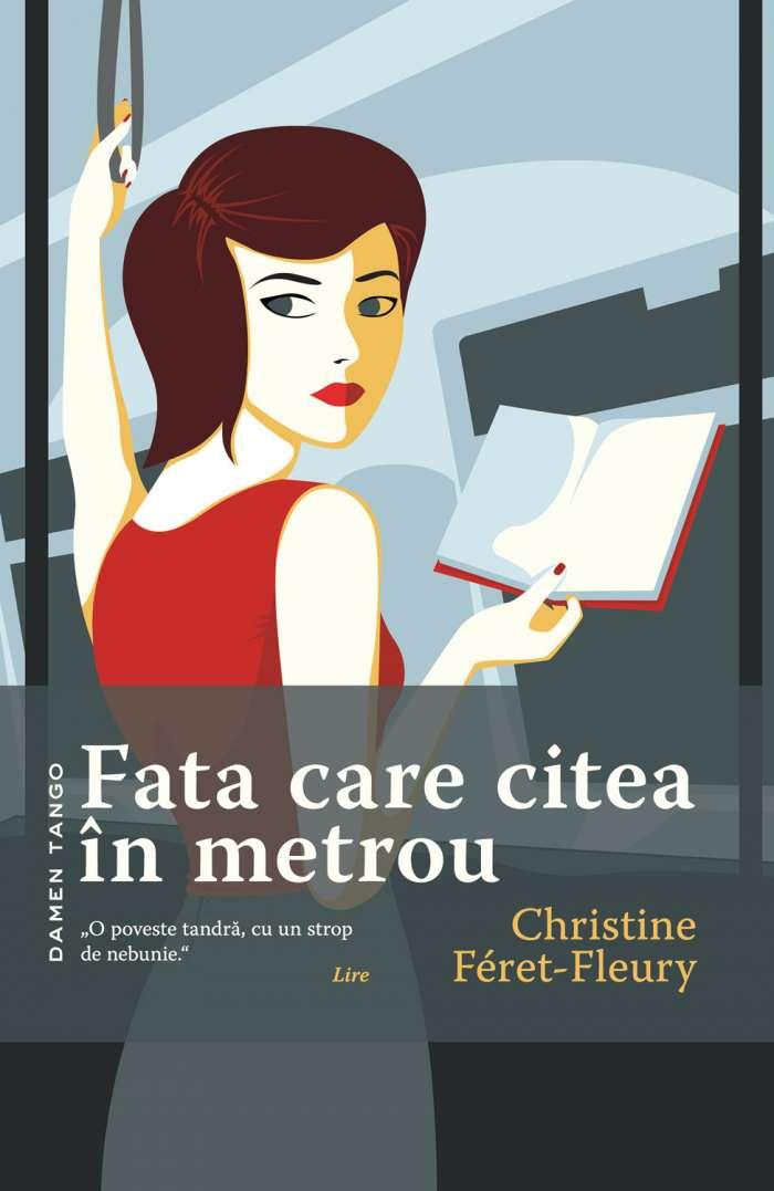Fata care citea în metrou - Christine Féret-Fleury