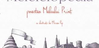 Melciclopedia - Iulian Tănase - o aventură a imaginației și a erudiției