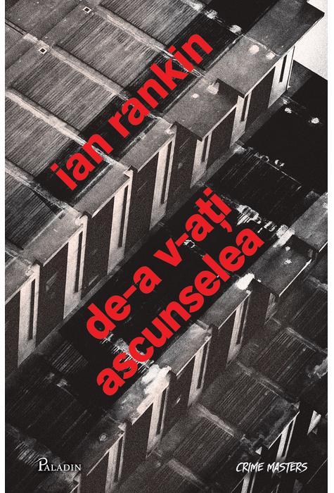 De-a v-aţi ascunselea de Ian Rankin-Colecţia Crime Masters-recenzie