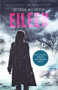 Eileen deOttessa Moshfegh