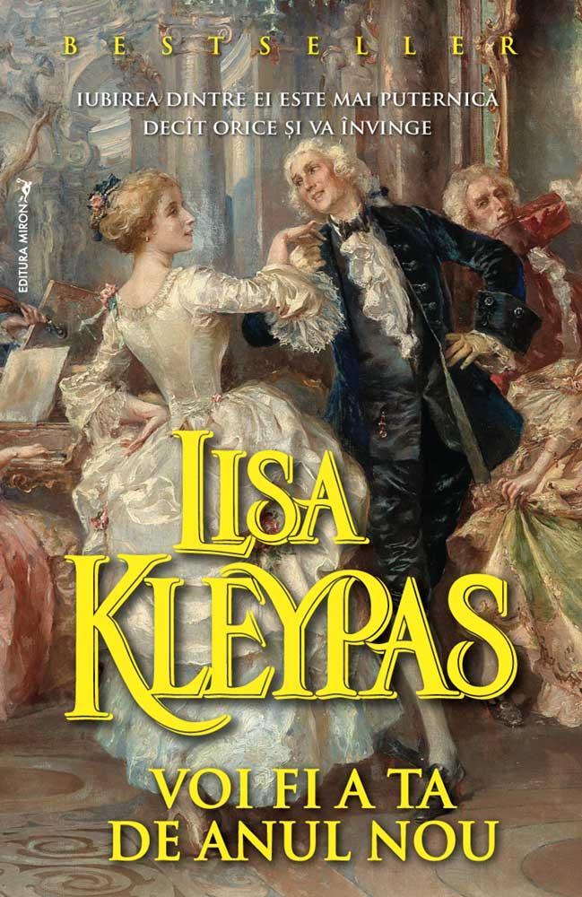 Voi fi a ta de Anul Nou - Lisa Kleypas - Editura Miron