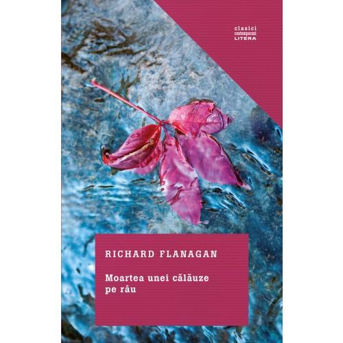 Moartea unei călăuze pe râu de Richard Flanagan-prezentare