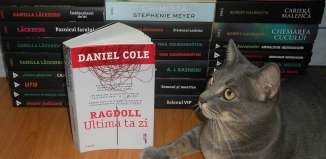 Ragdoll. Ultima ta zi - Daniel Cole - Editura Trei