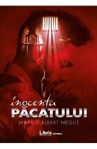 Inocenţa Păcatului de Marius Albert Neguţ