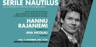Serile Nautilus SF scriitorul Hannu Rajaniemi în dialog cu Ana Nicolau
