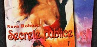 Secrete publice - Nora Roberts - - vol 1 - Editura Miron