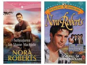 Seria Frații MacKade - Nora Roberts -Subjugarea lui Shane - The Fall of Shane MacKade - Editura Litera