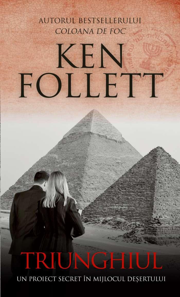Triunghiul de Ken Follett - Editura Rao - prezentare - Literaturapetocuri.ro