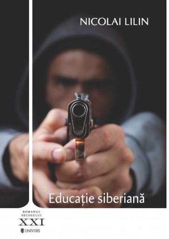 Educaţie siberianăde Nicolai Lilin-Univers-prezentare