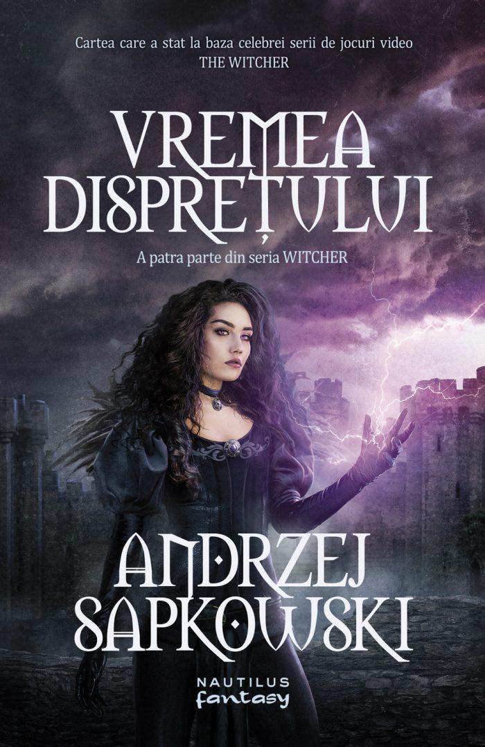 Vremea dispreţului de Andrzej Sapkowsk-Editura Nemira-prezentare