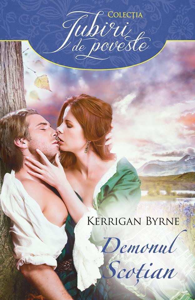 Demonul scoţian de Kerrigan Byrne-Colecţia Iubiri de poveste