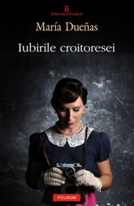 Iubirile croitoresei de Maria Duenas(El tiempo entre costuras) - Top 10 personaje feminine puternice din literatură -
