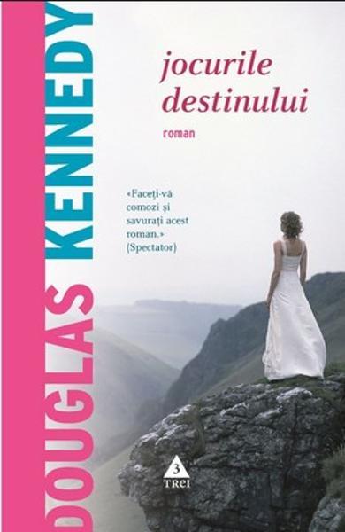 Jocurile destinului de Douglas Kennedy-Editura Trei-recenzie