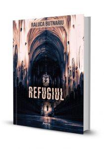 Refugiul-Seria Tarâmul tăcerii de Raluca Butnariu - Top 10 cărţi fantasy scrise de autori români
