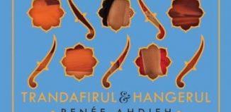 Trandafirul și Hangerul de Renee Ahdieh-Editura Epica-recenzie