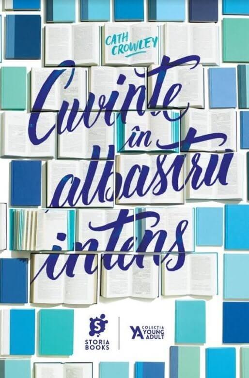 Cuvinte în albastru intens de Cath Crowley-Storia Books