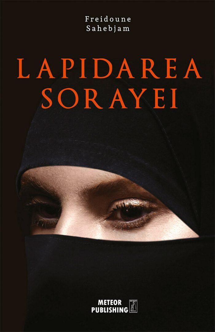 Lapidarea Sorayei de Freidoune Sahebjam-Meteor Publishing