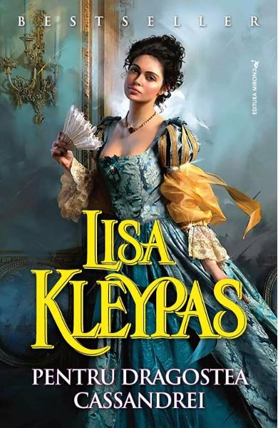 Pentru dragostea Cassandrei de Lisa Kleypas