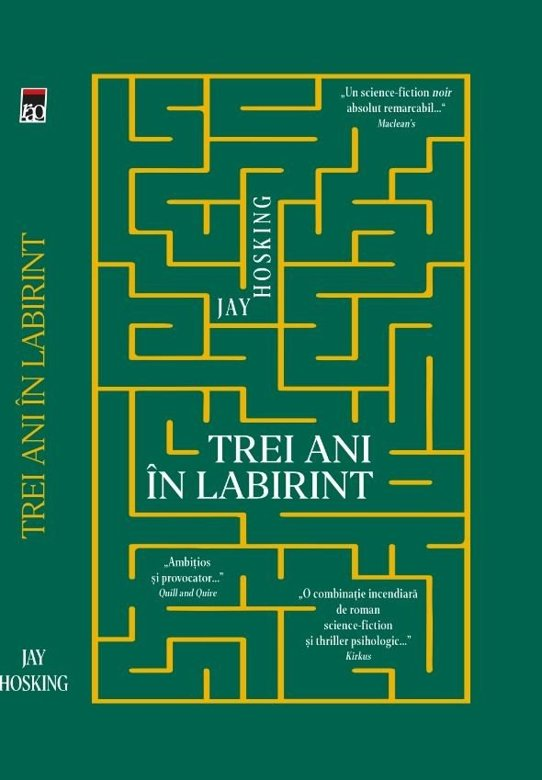 Trei ani în labirint de Jay Hosking-Editura Rao-recenzie