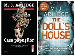 Casa păpușilor-The Doll's House - Seria Helen Grace deMJ Arlidge - thriller psihologic