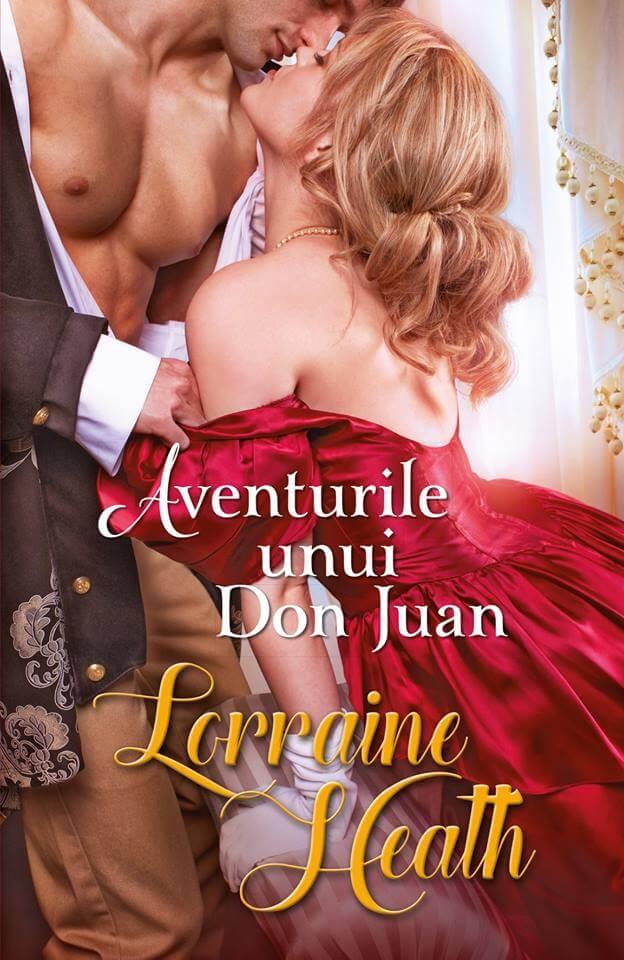 AVENTURILE UNUI DON JUAN de Lorraine Heath-Colectia Iubiri de poveste