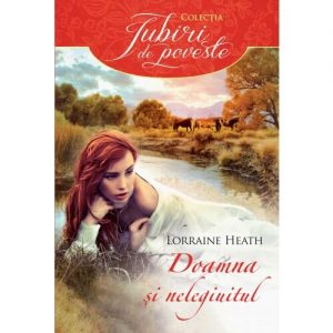 DOAMNA ȘI NELEGIUITUL-The Outlaw and the Lady-Colecţia Iubiri de poveste-Editura Litera-Alma