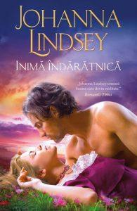 Inimă îndărătnică de Johanna Lindsey-Colecţia Iubiri de poveste