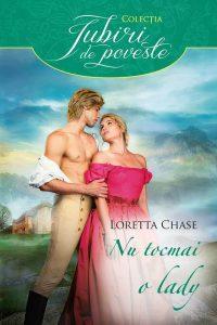NU TOCMAI O LADY-Not Quite a Lady(2007)-Colecţia Iubiri de poveste-EdituraLitera-Alma