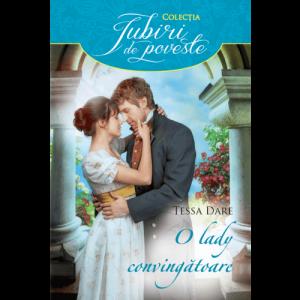 O LADY CONVINGĂTOARE-A Lady of Persuasion-Colecţia Iubiri de poveste-Editura LiteraAlma