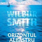 Orizontul albastru deWilbur Smith-Editura RAO