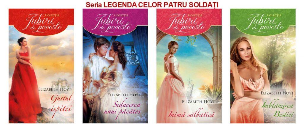 Seria Legenda celor patru soldați de Elizabeth Hoyt-Colectia Iubiri de poveste