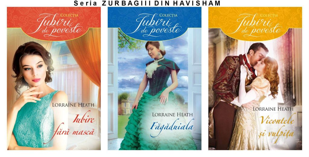 Seria Zurbagiii din Havisham de Lorraine Heath-Colecția Iubiri de poveste-Editura Litera
