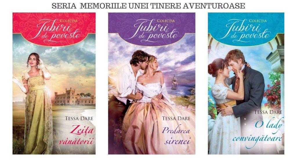 Trilogia Memoriile unei tinere aventuroase de Tessa Dare-Colecția Iubiri de poveste