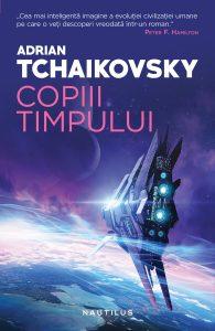 Copiii timpului de Adrian Tchaikovsky-Editura Nemira
