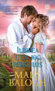 Iubirea e un joc periculos de Mary Balogh- Cărţi Romantice