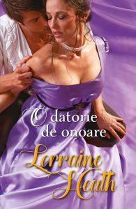 O datorie de onoare de Lorraine Heath-Colecţia Iubiri de poveste