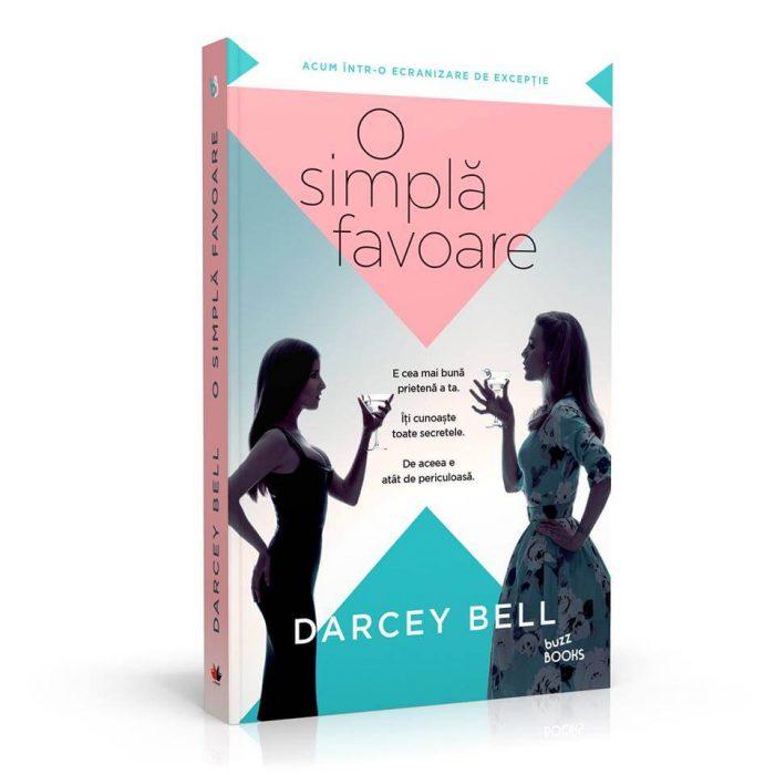 O simplă favoare de Darcey Bell