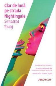 Clar de lună pe strada Nightingale deSamantha Young-prezentare