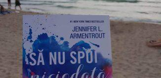 Să nu spui niciodată pentru totdeauna de Jennifer L. Armentrout