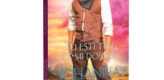 Tu ești tot ce-mi doresc de Johanna Lindsey-Colecţia Iubiri de poveste-prezentare