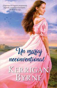 UN MARIAJ NECONVENȚIONAL de Kerrigan Byrne-Colectia Iubiri de poveste