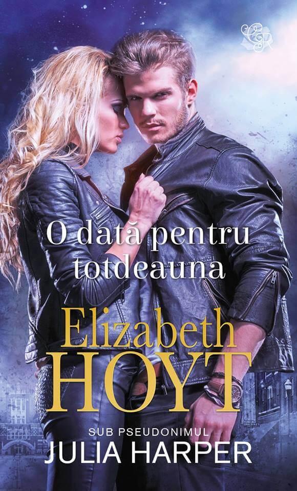O dată pentru totdeauna de Elizabeth Hoyt-Colecţia Cărţi Romantice