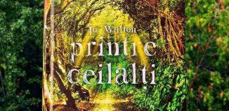 Printre ceilalți de Jo Walton-Editura Paladin-recenzie