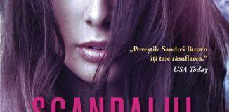 Scandalul de Sandra Brown-Colecţia Cărţi Romantice