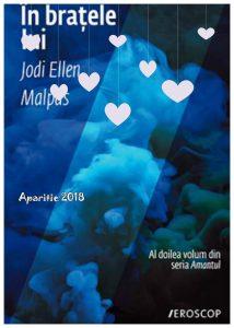 În brațele lui de Jodi Ellen Malpas-Editura Trei
