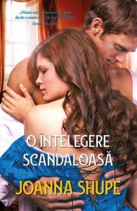 O înţelegere scandaloasăde Joanna Shupe-Colecţia Iubiri de poveste